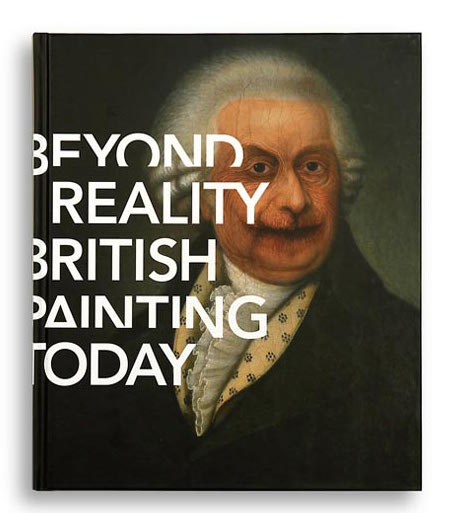 Beyond Reality. British Painting Today